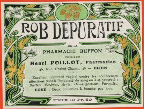 Pharmacie Buffon Chromo Etiquette Ancienne Rob Dépuratif-H.Poillot Dijon