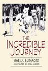 The Incredible Journey by Sheila Burnford (Hardback, 1997)