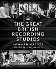 Massey Howard the Great British Recording Studios HB Bam Book by Howard Massey (Paperback, 2015)