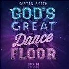 Martin Smith - God's Great Dance Floor (Step 02, 2013)