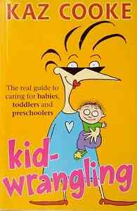 Kidwrangling-by-Kaz-Cooke-illustrated-humour-child-baby-toddler-used-paperback