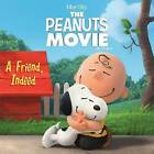 A Friend, Indeed by Charles M Schulz (Paperback / softback, 2015)