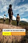 Alchemy in the Rain Forest: Politics, Ecology, and Resilience in a New Guinea Mining Area by Jerry K. Jacka (Paperback, 2015)