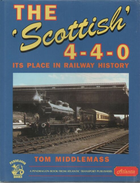Scottish 4-4-0 by Tom Middlemass (Hardback, 1994)