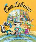 Our Library by Eve Bunting (Paperback / softback, 2016)