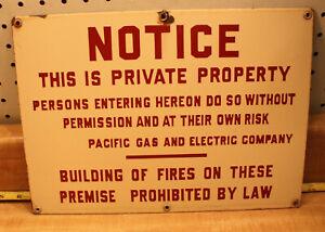 PORCELAIN NOTICE  PRIVATE  PROPERTY PG&E