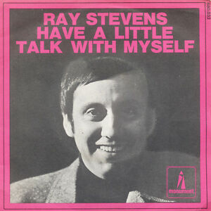 RAY-STEVENS-Have-A-Little-Talk-With-Myself-FR-Press-Monument-680-032-SP