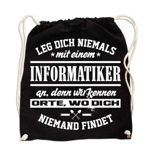 Rucksack Tasche Leg dich nie mit einem INFORMATIKER an lustige Geschenk Sprüche