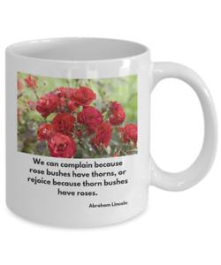 Abraham Lincoln Quote Coffee Mug Thorns Roses White Ceramic