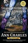 Nearly Departed in Deadwood by Ann Charles (Paperback / softback, 2016)