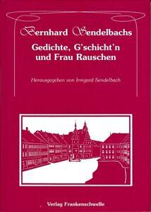 Details About Bernhard Sendelbachs Gedichte Gschichtn Ufrau Rauschenmundart Hildburghausen