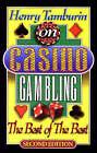 Henry Tamburin on Casino Gambling: The Best of the Best by Henry Tamburin (Paperback, 1998)