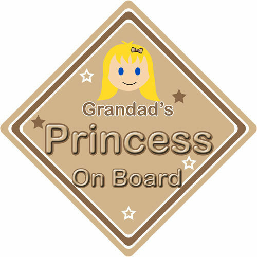 Non Personalised Child//Baby On Board Car Sign ~Grandads Princess On Board~Blonde
