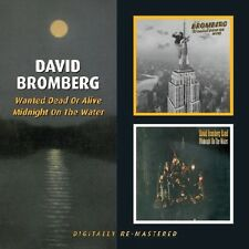 David Bromberg - Wanted Dead or Alive / Midnight on the Water [New CD] UK - Impo