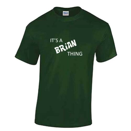 T Shirt Top It/'s A BRIAN Thing Tshirt Personalised Name Mens Kids Gift Brain