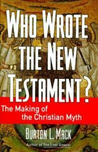 Who-Wrote-the-New-Testament-The-Making-of-the-Christian-Myth-by-Burton-L