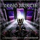 Legio Mortis - Human Creation and the Devils (2011)