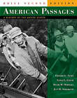 American Passages: A History of the United States: v. 1 & 2: Student Text by Jean R. Soderlund, David M. Oshinsky, Edward L. Ayers, Lewis L. Gould (Paperback, 2005)