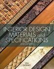 Interior Design Materials and Specifications von Lisa Godsey (2013, Taschenbuch)