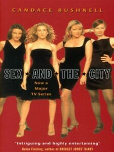 Sex-and-the-city-by-Candace-Bushnell-Paperback-Expertly-Refurbished-Product