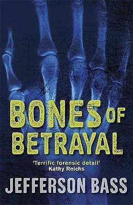 1 of 1 - Bones of Betrayal: A Body Farm Thriller by Jefferson Bass (Paperback, 2010)
