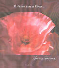 If Passion Were a Flower by Lariane Fonseca (Hardback, 2000)