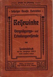 Reisewinke für Vergnügungs- und Erholungsreisende/Sonderdruck 1904-06 Leipzig