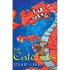 The Catchers by Stuart Kent (Paperback, 2016)