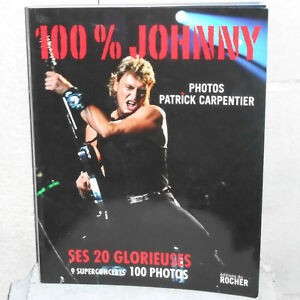 Details Sur Livre 100 Johnny Hallyday Ses 20 Glorieuses 100 Photos Carpentier Zaza2cats