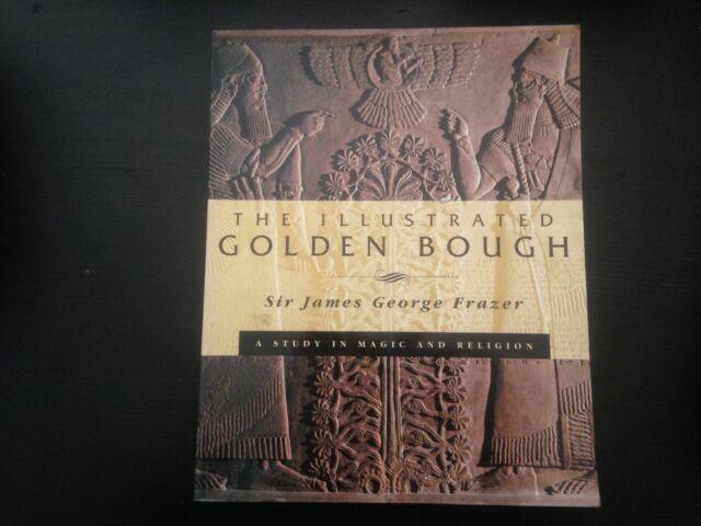 The Illustrated Golden Bough Sir James George Frazer VGC