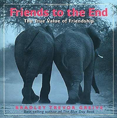 Friends To The End, Greive, Bradley T, Used; Good Book