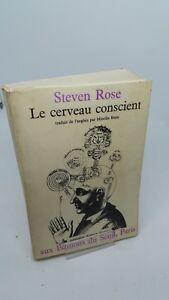 Steven Rose - Le cerveau conscient - Seuil (1975)