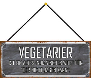 Vegetarians Der Not Hunt Can Shield with Cord Tin Sign 10 X 27 CM K0053-K