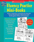 Fluency Practice Mini-Books: 15 Short, Leveled Fiction and Nonfiction Mini-Books with Research-Based Strategies to Help Students Build Word Recognition, Fluency, and Comprehension by Kathleen M Hollenbeck (Paperback / softback, 2005)