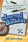 Journal Buddies: A Boy's Journal for Discovering and Sharing Excellence by Jill Schoenberg (Paperback / softback, 2007)