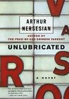 Unlubricated a Novel by Arthur Nersesian 2004 Paperback