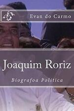 Joaquim Roriz by Evan do Carmo (2014, Paperback)