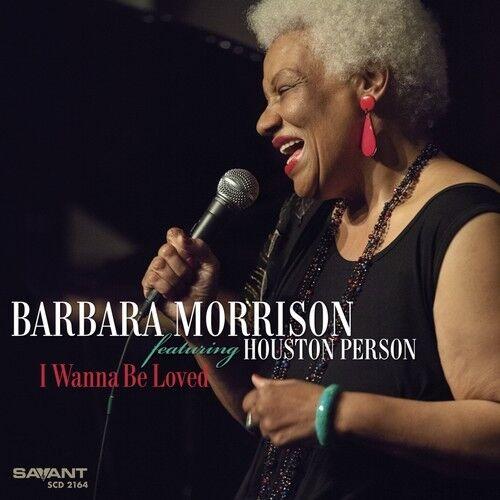 Barbara Morrison - I Wanna Be Loved [New CD]