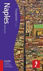 Naples Footprint Focus Guide: (includes Pompeii, Vesuvius & Herculaneum) by Nick Bruno (Paperback, 2013)