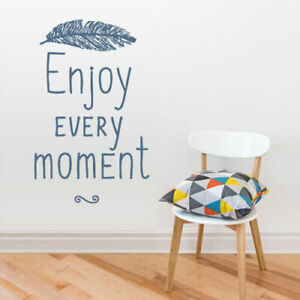 Wall Vinyl Sticker Decal Words Sign Quote Enjoy Every Moment Feather Z2958 Ebay