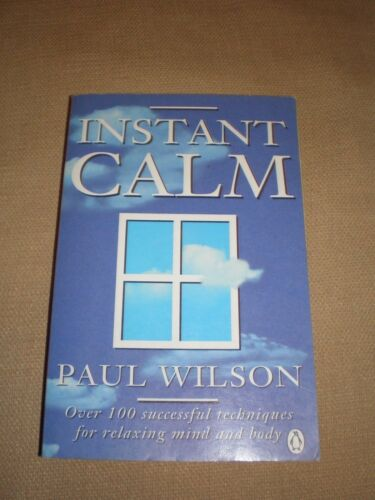 1 of 1 - Instant Calm by Paul Wilson (Paperback, 1995)
