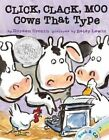 Click, Clack, Moo: Cows That Type by Doreen Cronin (Mixed media product, 2013)