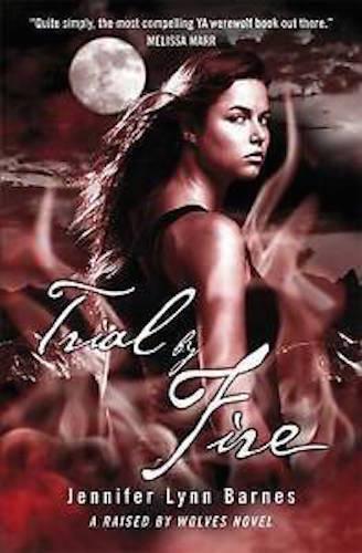 1 of 1 - JENNIFER LYNN BARNES __ TRIAL BY FIRE __ BRAND NEW __ FREEPOST UK