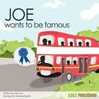 Joe Wants to Be Famous by Clara Lim (Paperback / softback, 2011)