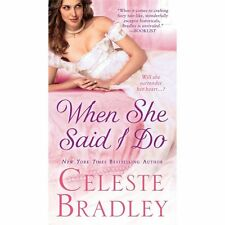 The Worthingtons: When She Said I Do 1 by Celeste Bradley (2013, Paperback)