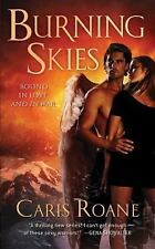 The Guardians of Ascension: Burning Skies 2 by Caris Roane (2011, Paperback)