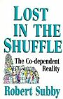 Lost in the Shuffle by Robert C. Subby (Paperback, 1993)