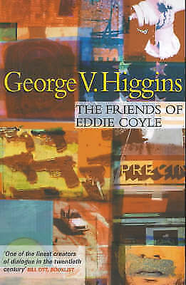 The Friends of Eddie Coyle, Higgins, George V., Very Good Book