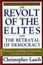 Revolt of the Elites by Christopher, III Lasch (1996, Paperback)