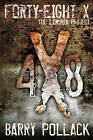 Forty-Eight X: The Lumeria Project by Barry Pollack (Hardback, 2009)